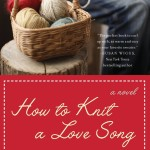 Book 1 – How to Knit a Love Song
