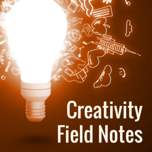 Creativity Field Notes2 (2)