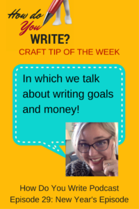 Listen/Watch Rachael Herron talk about new goals, including financial ones on the How Do You Write podcast.