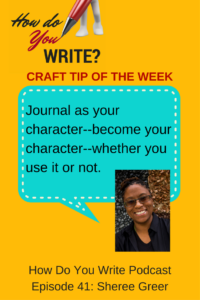 This is how Sheree Greer gets herself out of sticky writing situations - listen for more tips! How Do You Write Podcast