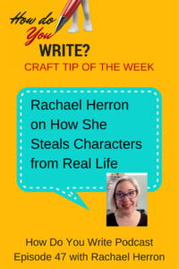 Ep. 047: Rachael Herron on How She Steals Characters from Real Life